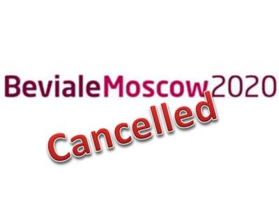 Cancellation of Beviale Moscow 2020 - New date to follow soon